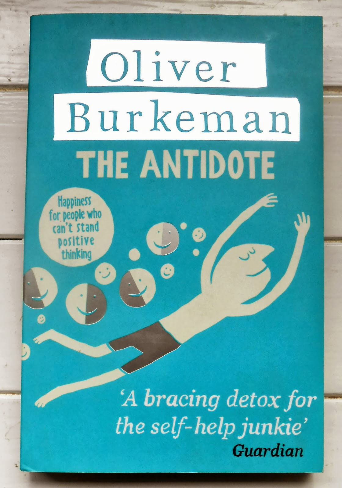 Cover of The Antidote by Oliver Burkeman